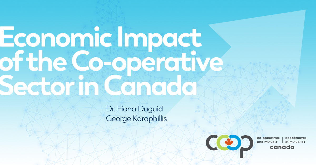 Economic Impact of the Cooperative Sector in Canada - June 2019 report